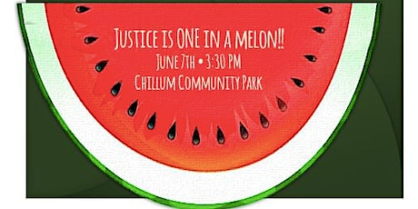 Justice is ONE in a Melon! tickets