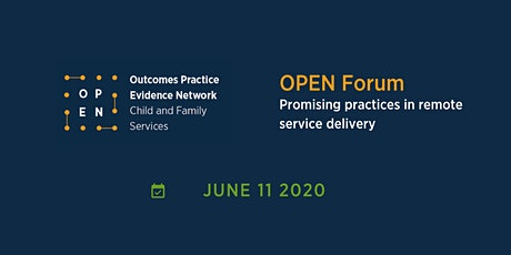 OPEN Online Forum – Promising practices in remote service delivery tickets