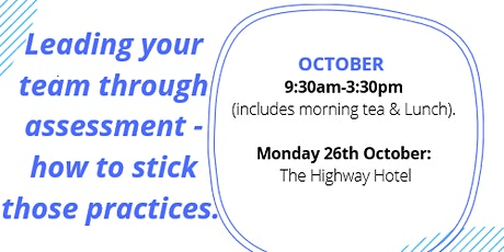 Leading your team through Assessment - how to stick those practices tickets
