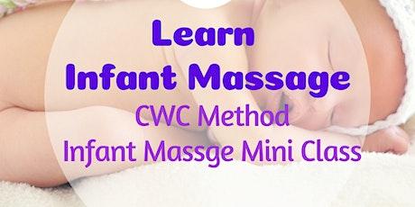 CWC Method Infant Massage Mini  Class tickets