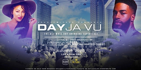 DAY JA VU DAY PARTY tickets