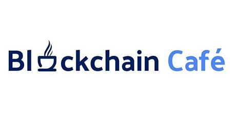 What is Blockchain Café? Networking in the Age of COVID-19 tickets