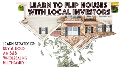 FLIP HOUSES with Local Investors an Introduction ZOOM tickets