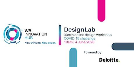 WA Innovation Hub DesignLab (Powered by Deloitte) tickets