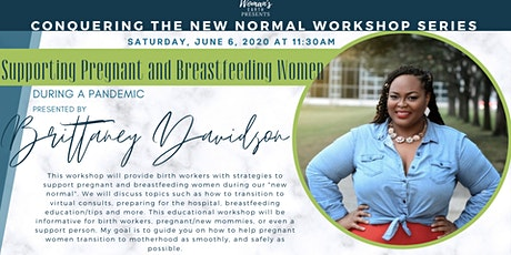 Conquering The New Normal: Support Breastfeeding Mother's During A Pandemic tickets