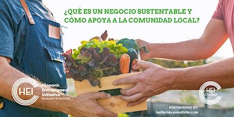 ¿Qué es un negocio sustentable y cómo apoya a la comunidad local? entradas
