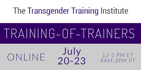 TTI's Training of Trainers - ONLINE- July 20-23, 2020 *WAITLIST* (12-5 PM ET / 9:00AM-2PM PT) tickets
