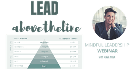LEAD ABOVE THE LINE - Mindful Leadership event tickets