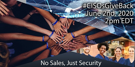 CISO Panel Discussion Benefiting The Healthcare Heroes Foundation tickets