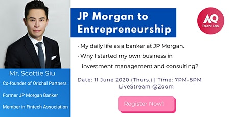 Entrepreneurship series - from JP Morgan to Entrepreneurship tickets