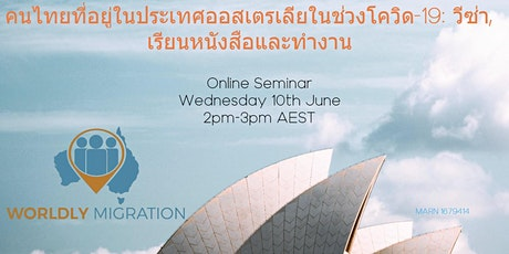 Thai's in Australia during COVID-19: Visa, Study, & Work options tickets