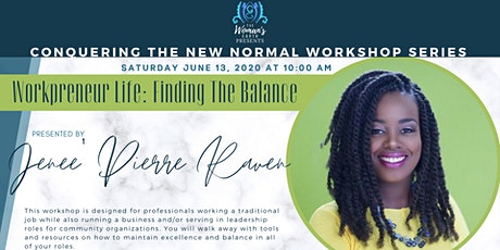 Conquering The New Normal: Workpreneur Life tickets