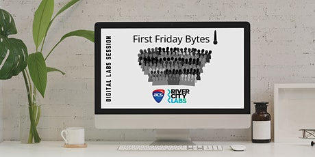 First Friday Digital Bytes tickets