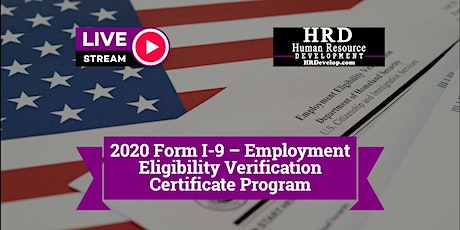 2020 Form I-9 Verification and Employment Certificate Program tickets