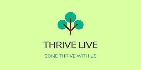 Thrive Live Online tickets