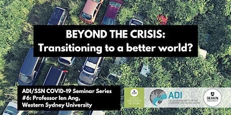 ADI/SSN COVID-19 Seminar Series #6: Ien Ang tickets