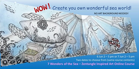 7 Wonders of the Sea!  -- Zentangle Inspired Art Online Workshop tickets