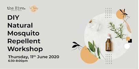 DIY Natural Mosquito Repellent Workshop tickets
