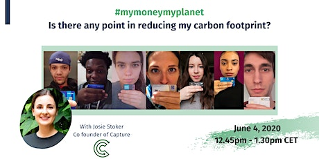 #mymoneymyplanet: Is there any point in reducing my carbon footprint? tickets