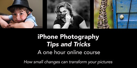 iPhone Photography - Tips and Tricks tickets