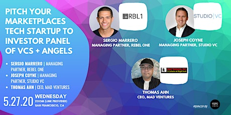 Pitch Your Marketplaces Tech Startup to Investor Panel of VCs and Angels (On Zoom) tickets