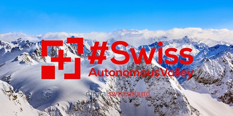 #SwissAutonomousValley - Network Meeting Tickets
