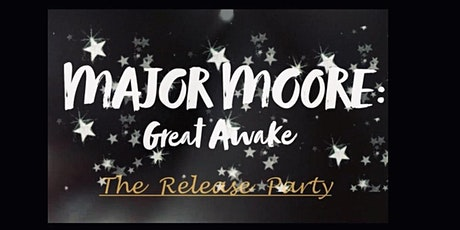 Desi presents- The MAJOR MOORE: Great Awake Release Party tickets