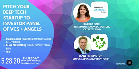 Pitch Your Deep Tech Startup to Investor Panel VCs and Angels (On Zoom) tickets