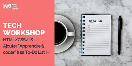 "Online Tech Workshop - Ajouter ""Apprendre à coder"" à sa To-Do List ! billets"