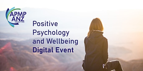 APMP ANZ - Positive Psychology and Wellbeing tickets