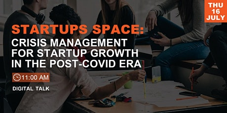 Startups Space: Crisis Management For Startup Growth in the Post-COVID Era boletos