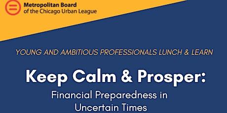 Keep Calm & Prosper: Financial Preparedness in Uncertain Times tickets