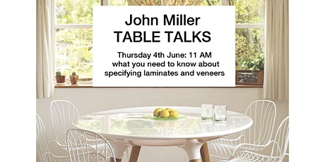 John Miller's Table Talks - Indepth look at laminates and veneers tickets