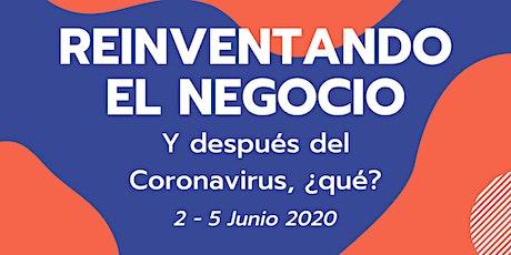 Reinventando el Negocio: Y después del Coronavirus, qué? entradas