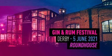 The Gin & Rum Festival - Derby - 2021 tickets
