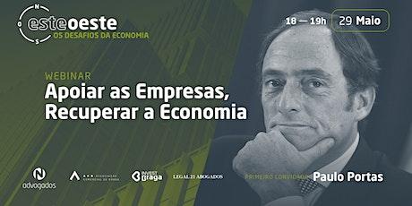 WEBINAR ESTE-OSTE: OS DESAFIOS DA ECONOMIA | 29 MAIO 2020 tickets