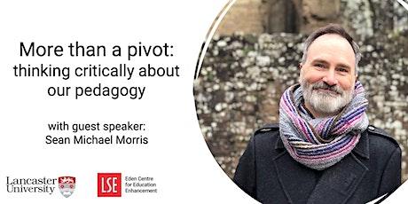 More than a pivot: Thinking critically through our pedagogy tickets