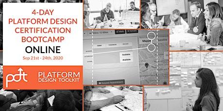 The 4-Day Online Platform Design Certification Bootcamp - Sept 21st-24th tickets