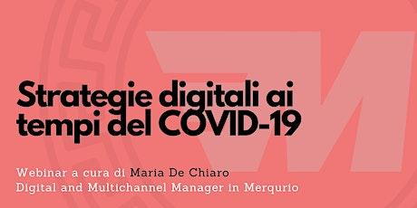 Strategie digitali ai tempi del COVID-19 biglietti