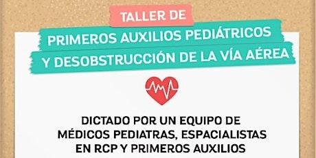 3era edición TALLER ONLINE Primeros Auxilios Pediátricos y desobstrucción de las vías aéreas @lostalleresdemama entradas