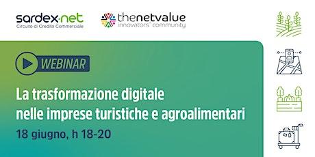 La trasformazione digitale nelle imprese turistiche e agroalimentari biglietti
