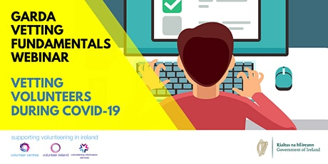 COVID-19 Webinar: Garda Vetting Fundamentals tickets