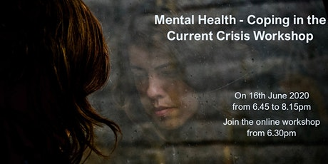 Mental Health - coping in the current crisis tickets