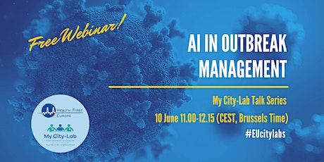 My City Lab-Talk Series Webinar: AI in Outbreak Management tickets