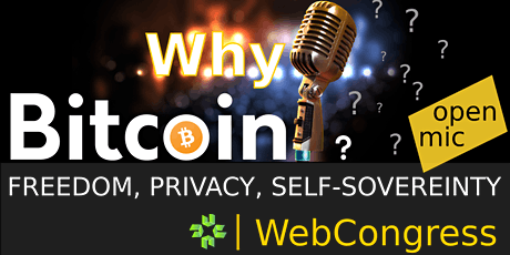 Why Bitcoin WebCongress Tickets