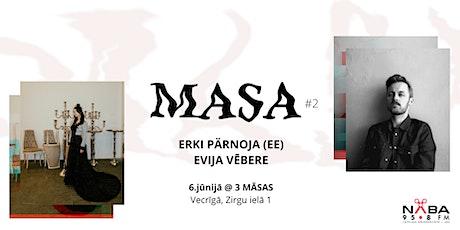 MASA#2: Erki Parnoja, Evija Vēbere tickets