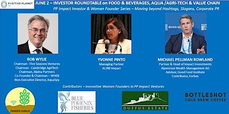 JUNE2 PP Impact Investors & Women Founders - Food, Beverages, Aqua AgriTech tickets