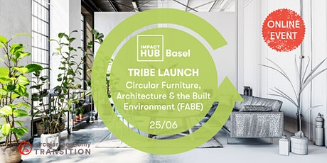 Tribe Launch - Circular Furniture, Architecture and the Built Environment tickets