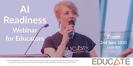 EDUCATE Presents: AI Readiness Step 2 Webinar for Educators tickets