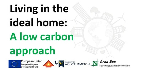 Living in the ideal home: A low carbon approach tickets